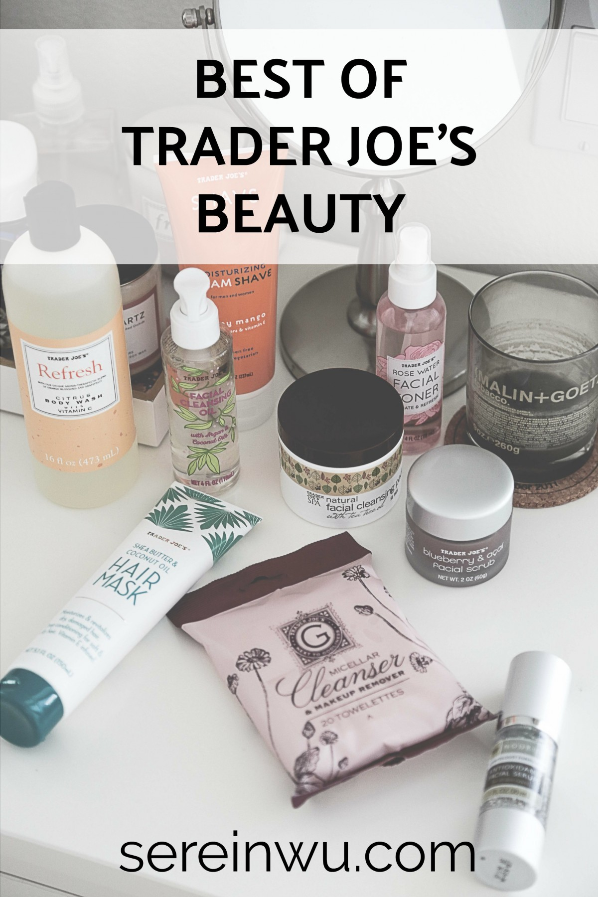 Best of Trader Joe's Beauty Products